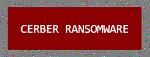 파일 인질 CERBER RANSOMWARE - 랜섬웨어