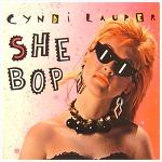 She Bop – Cyndi Lauper / 1983