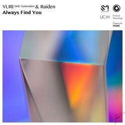 RAIDEN X YURI (Girls' Genration)  - Always Find You
