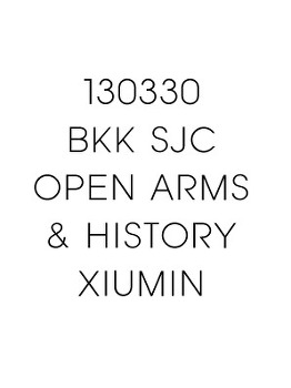 130330 태국 SJC Open Arms/History 시우민 Focus