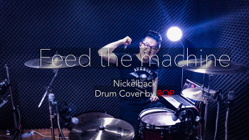 "Nickelback(니켈백)-""Feed the machine"" Drum cover by ROP"