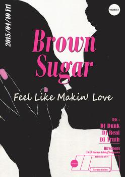 이태원 베뉴(Venue) 브라운 슈가(Brown Sugar) 파티