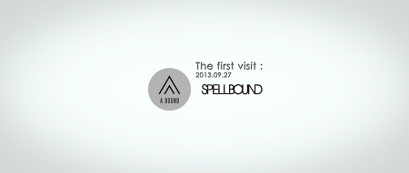 The first visit : SPELL+A.Bound